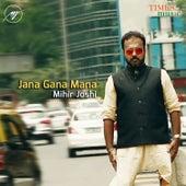 Jana Gana Mana - Single by Mihir Joshi