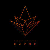 Havoc by Circus Maximus