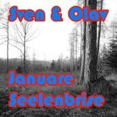 Januare Seelenbrise by Sven & Olav