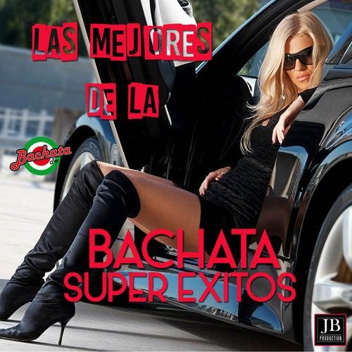 Las Mejores de la Bachata by Extra Latino