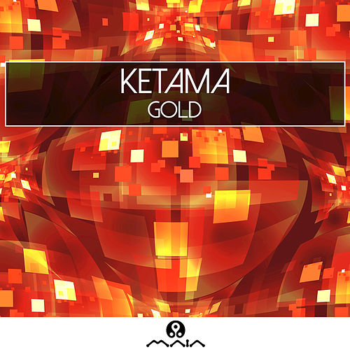 Gold by Ketama