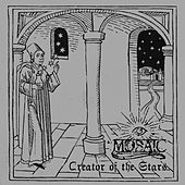 Creator of the Stars by Mosaic