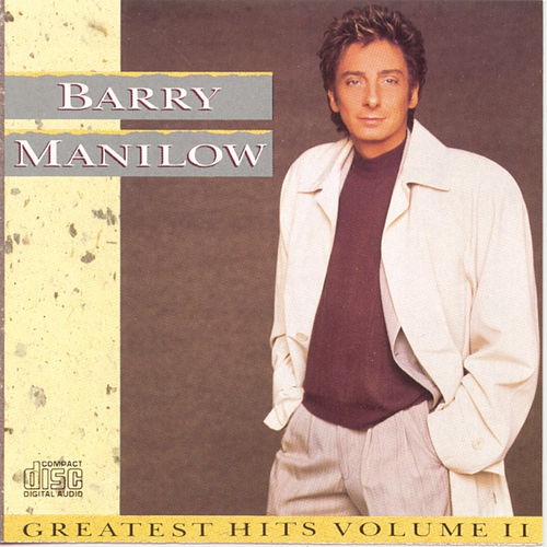 Greatest Hits Vol. 2 by Barry Manilow