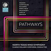 Pathways by North Texas Wind Symphony