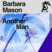 Another Man by Barbara Mason