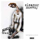 Naked Music by Eleanor McEvoy