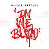 In We Blood by Machel Montano