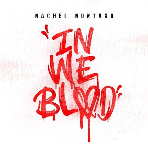 In We Blood by Machel Montano