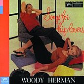 Songs For Hip Lovers by Woody Herman