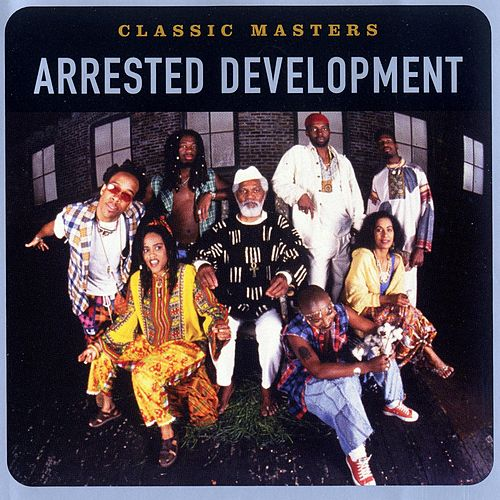 Classic Masters by Arrested Development