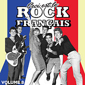 Ceci est Rock Français, Vol. 8 by Various Artists