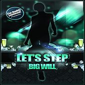 Let's Step by Big Will