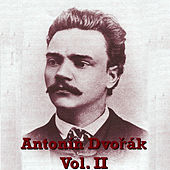 Antonín Dvořák Vol. II by Various Artists