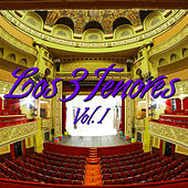 Los Tres Tenores Vol. I by Various Artists