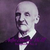 Anton Bruckner Vol. III Symphony No. 4 by Philharmonia Slavonica