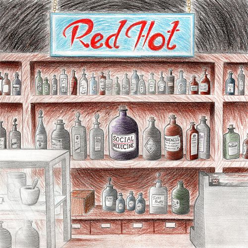 Social Medicine by Red Hot