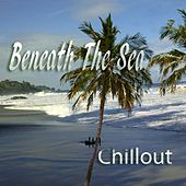 Beneath The Sea by Various Artists