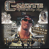 Third Coast Born 2000 by CNOTE