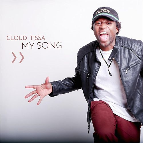 My Song by Cloud Tissa