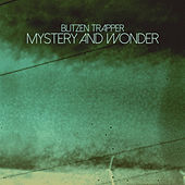 Mystery and Wonder von Blitzen Trapper
