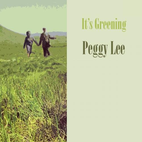 It's Greening von Peggy Lee