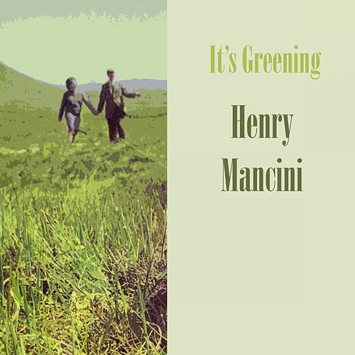 It's Greening von Henry Mancini