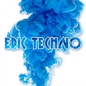Epic Techno by Various Artists