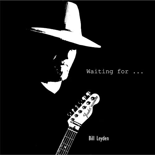 Waiting for ... by Bill Leyden (Memo)