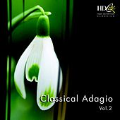 Classical Adagio, Vol. 2 by Various Artists
