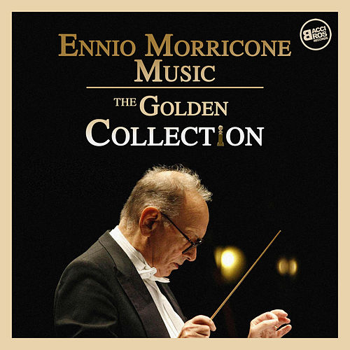 Ennio Morricone Music - The Golden Globe Collection by Ennio Morricone