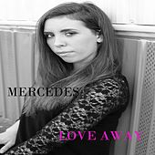 Love Away von Mercedes