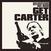Get Carter (Original Motion Picture Soundtrack) by Roy Budd
