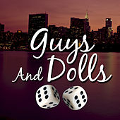 Guys and Dolls by Various Artists