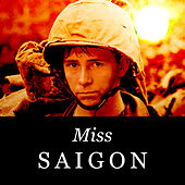 Miss Saigon by Various Artists
