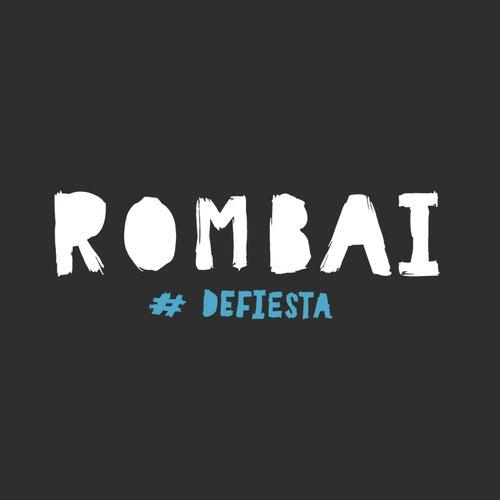 De Fiesta por Rombai