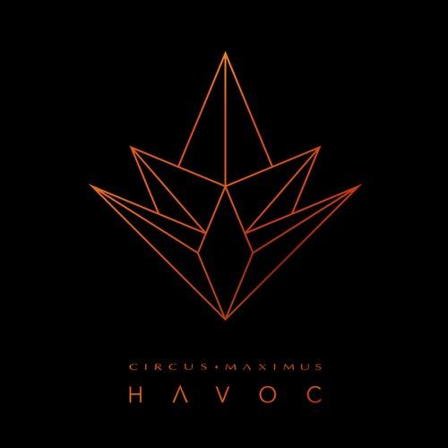 Havoc by Circus Maximus