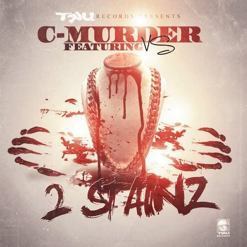2 Stainz (feat. Vs) [Radio Edit] von C-Murder