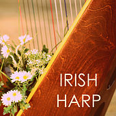 Irish Harp Music for Babies - Lullabies To Fall Asleep To for Children, Celtic Relaxation Lullaby Collection by Celtic Harp Soundscapes