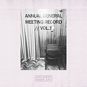 Annual General Meeting Record (Volume 1) by Various Artists