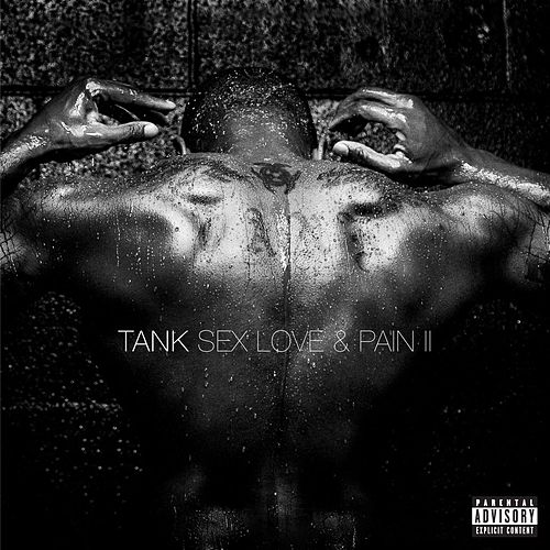 Sex Love & Pain II von Tank