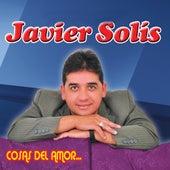 Cosas del Amor by Javier Solis