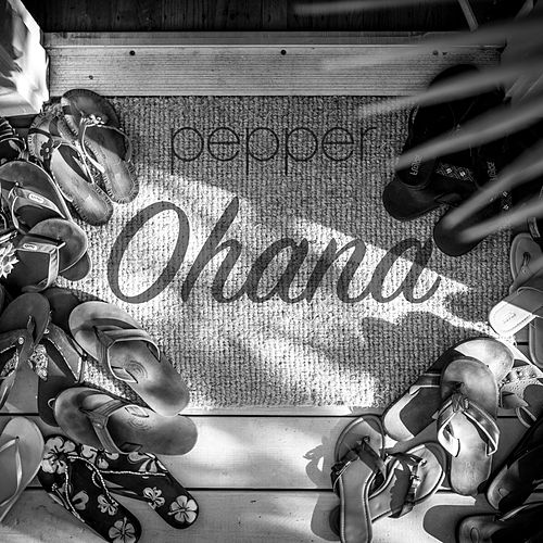 Ohana by Pepper