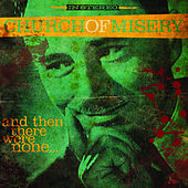 And Then There Were None by Church of Misery