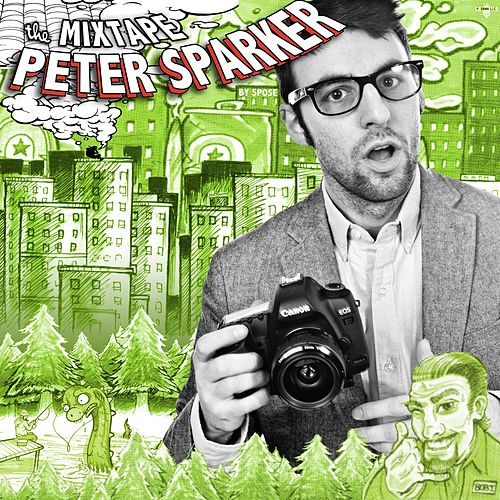 Peter Sparker (Deluxe Edition) by Spose