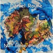Nuit Bleue De L'automne by Daniel Roure