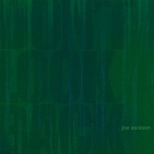 Don't Look Back by Joe Jackson