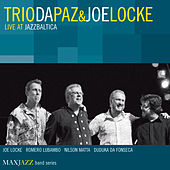 Live at Jazzbaltica by Trio Da Paz