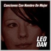 Mis Canciones Con Nombre de Mujer by Leo Dan