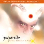 Gasparetto - As Sete Tentações da Vida (Trilha Sonora Original) von Corciolli