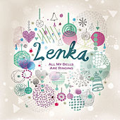 All My Bells Are Ringing by Lenka